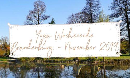 Yoga Wochenende Brandenburg